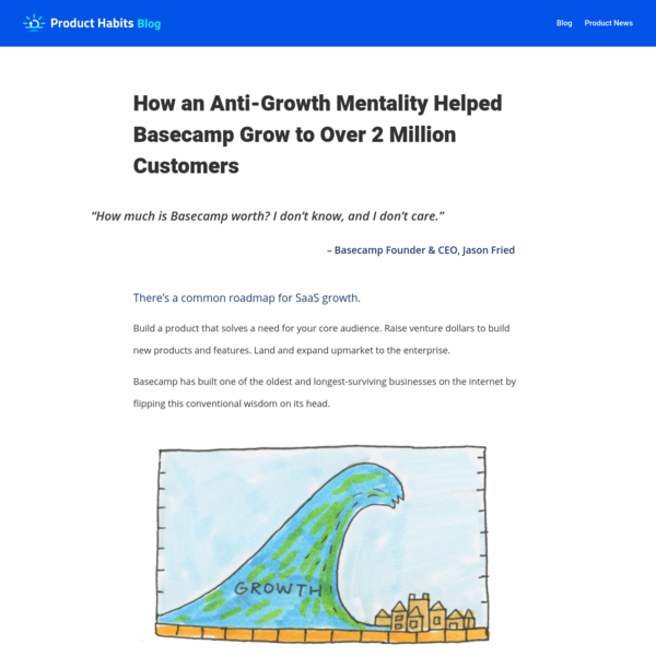How an Anti-Growth Mentality Helped Basecamp Grow to Over 2 Million Customers