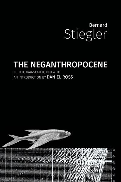 stiegler_2018_the-neganthropocene.pdf