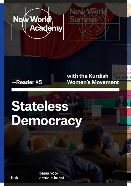 new_world_academy_reader_5_stateless_democracy_2015.pdf