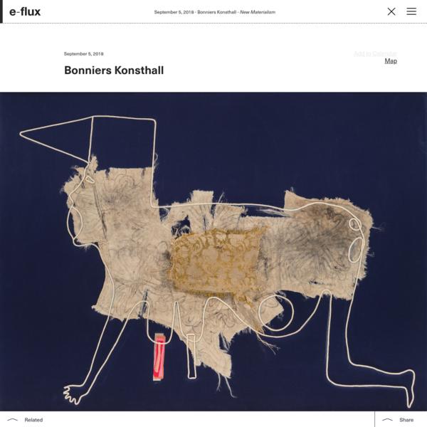New Materialism - Announcements - e-flux