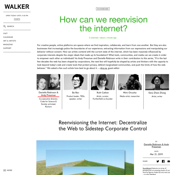 Reenvisioning the Internet: Decentralize the Web to Sidestep Corporate Control