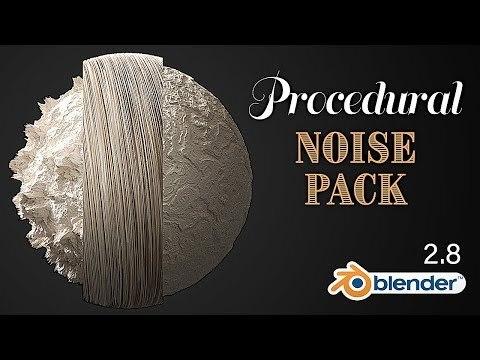 Procedural Noise Texture Pack - Blender 2.8
