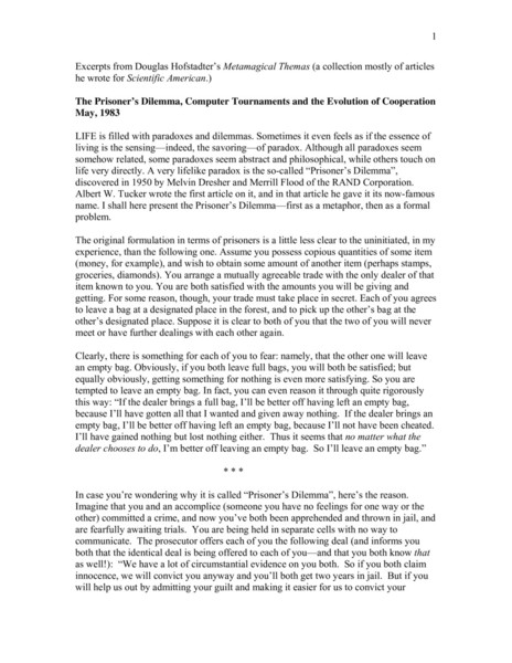 Excerpts from Douglas Hofstadter's Metamagical Themas. The Prisoner's Dilemma, Computer Tournaments and the Evolution of Cooperation