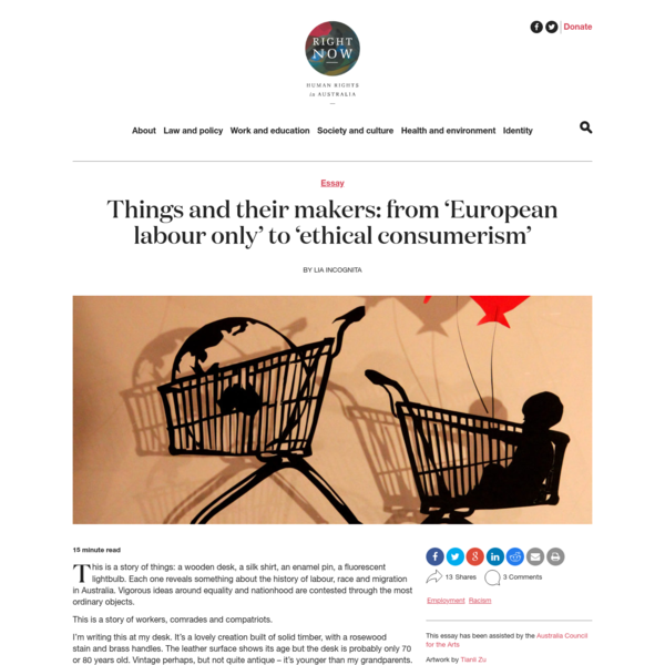 Things and their makers: from 'European labour only' to 'ethical consumerism' - Right Now