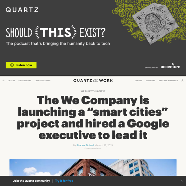 """The We Company is launching a """"smart cities"""" project and hired a Google executive to lead it"""