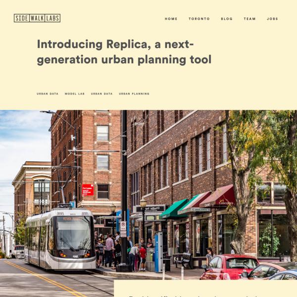 Sidewalk Labs | Introducing Replica, a next-generation urban planning tool