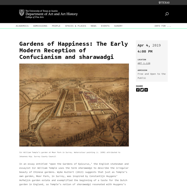 Gardens of Happiness: The Early Modern Reception of Confucianism and sharawadgi - Department of Art and Art History - The Un...