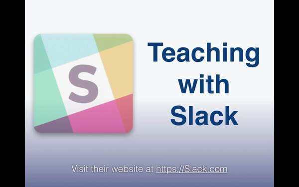 Teaching With Slack (for instructors and team leaders)