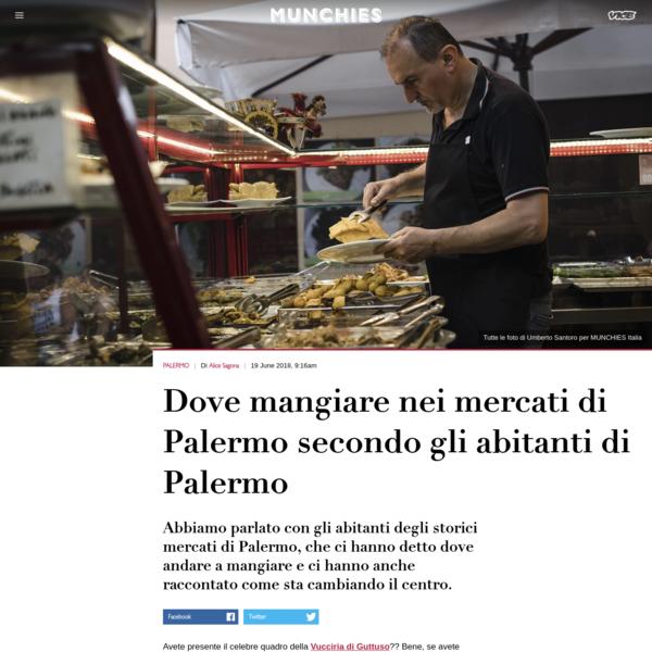 Dove mangiare nei mercati di Palermo secondo gli abitanti di Palermo
