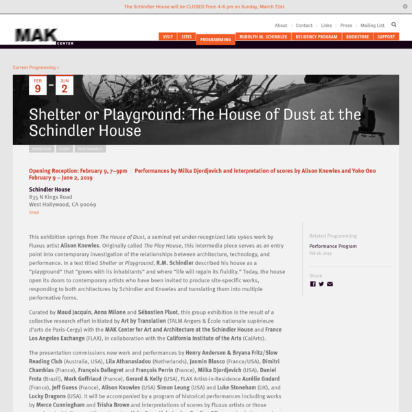 Shelter or Playground: The House of Dust at the Schindler House