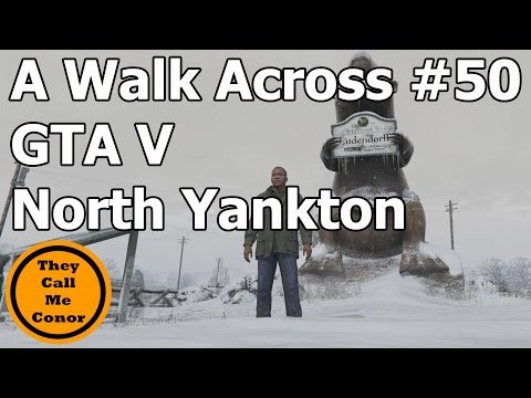 Across the Map #50 GTA V North Yankton walk across the Map TimeLapse Video