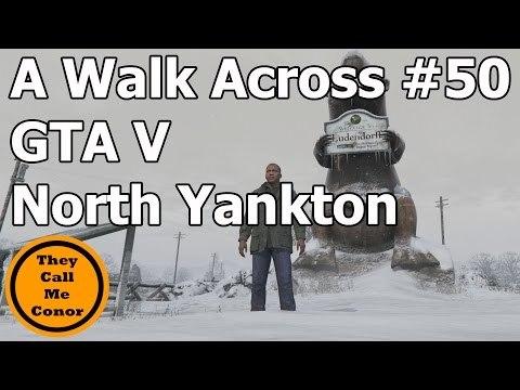 Across the Map #50 GTA V North Yankton walk across the Map TimeLapse Video