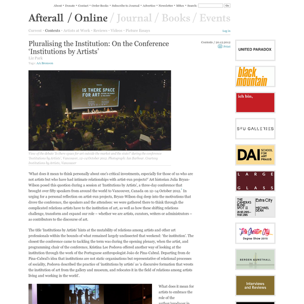 Pluralising the Institution: On the Conference 'Institutions by Artists'