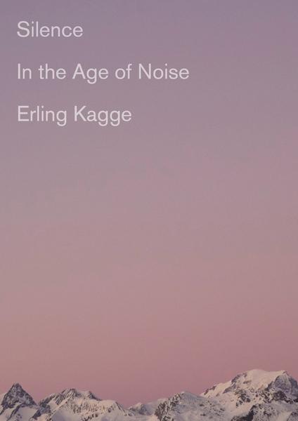 Silence, Erling Kagge