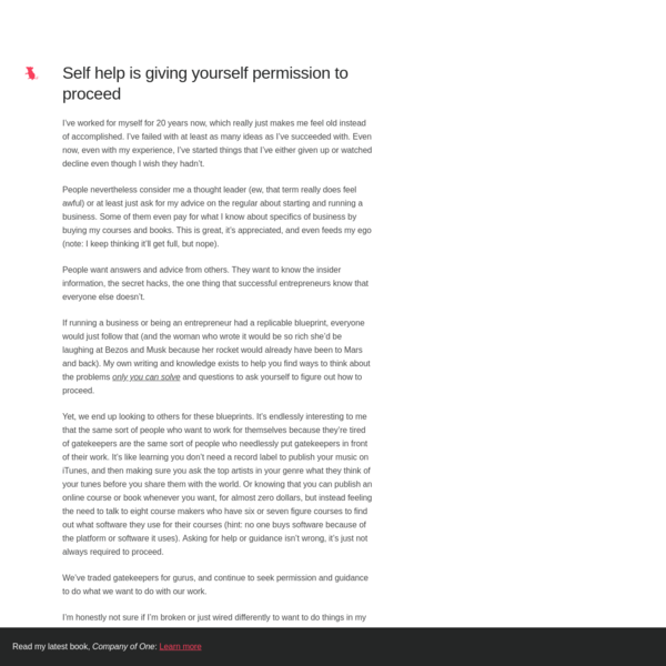 Self help is giving yourself permission to proceed