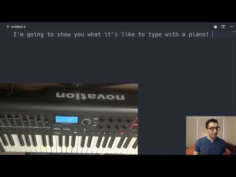 Typing with a piano