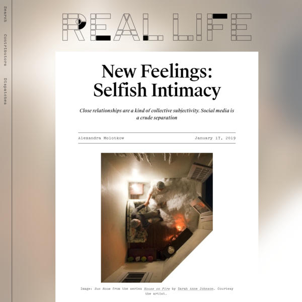 NEW FEELINGS is a column devoted to the desires, moods, pathologies, and identifications that rarely had names before digital media. Read the other installments here. My parents sold their home recently, a small, vinyl-sided house at the end of a cul-de-sac, next to an eerie, overgrown hill where I once watched a hawk disembowel a squirrel.