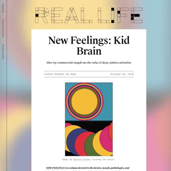 NEW FEELINGS is a column devoted to the desires, moods, pathologies, and identifications that rarely had names before digital media. Read the other installments here. YouTube makes available all the videos I was never sure I actually saw - the commercials that rippled through my brain in the early 1980s, before I really knew how to talk.
