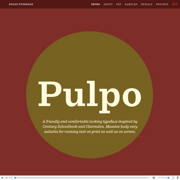 Pulpo is a friendly and comfortable looking typeface inspired by Century Schoolbook and Clarendon. Massive body very suitabl...