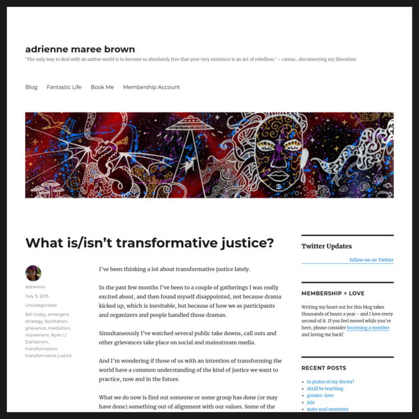 What is/isn't transformative justice? – adrienne maree brown