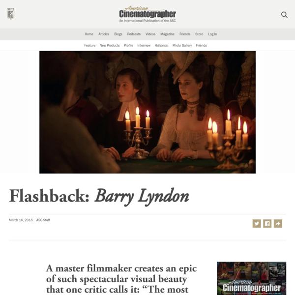 Flashback: Barry Lyndon - The American Society of Cinematographers