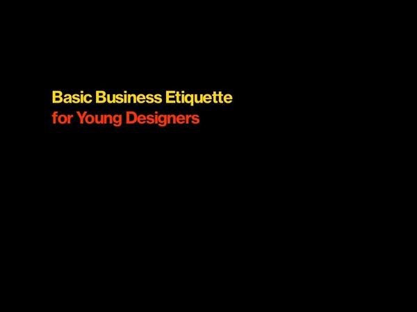 Sean Adams Basic Etiquette for Designers