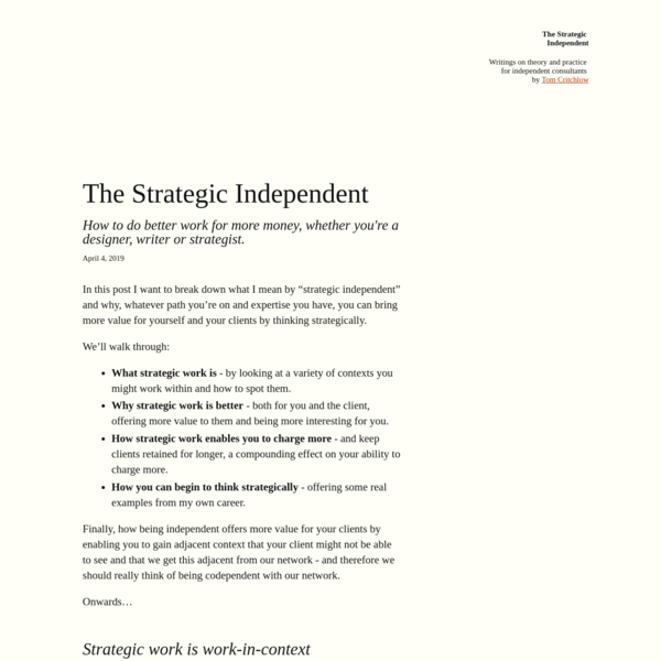The Strategic Independent