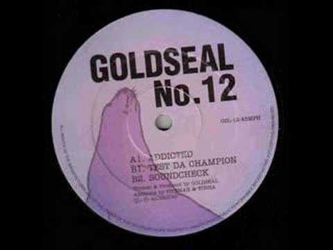 Goldseal Tribe - Addicted (Goldseal 12)