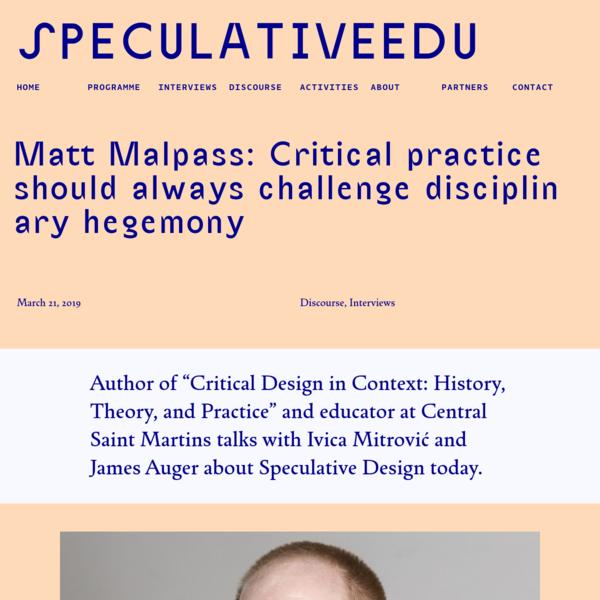 SpeculativeEdu | Matt Malpass: Critical practice should always challenge disciplinary hegemony