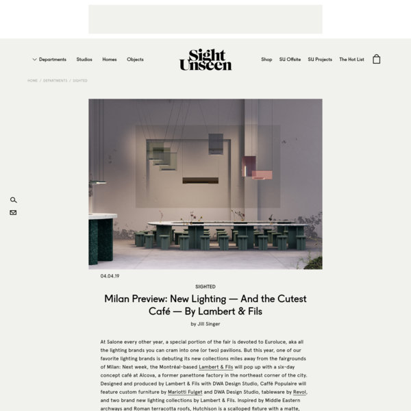 Milan Preview: New Lighting - And the Cutest Café - By Lambert & Fils - Sight Unseen