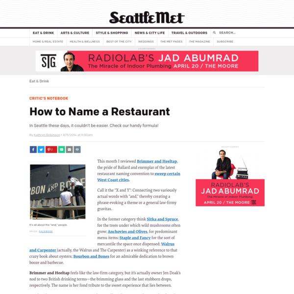 Seattle Restaurant Name Trend | Seattle Restaurants