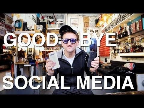 Goodbye Social Media.