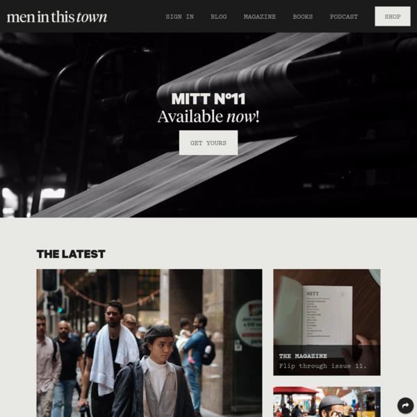 Men In This Town - Men's Street Style Blog, Magazine, Books and Podcast