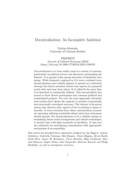 Nathan Schneider, Decentralization:  An Incomplete Ambition