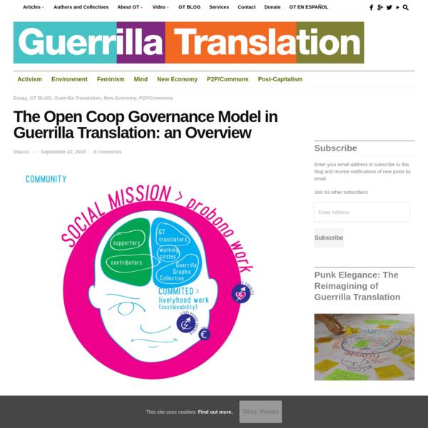 The Open Coop Governance Model in Guerrilla Translation: an Overview - Guerrilla Translation!