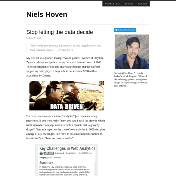 Stop letting the data decide - Niels Hoven