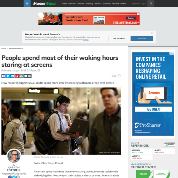 People spend most of their waking hours staring at screens