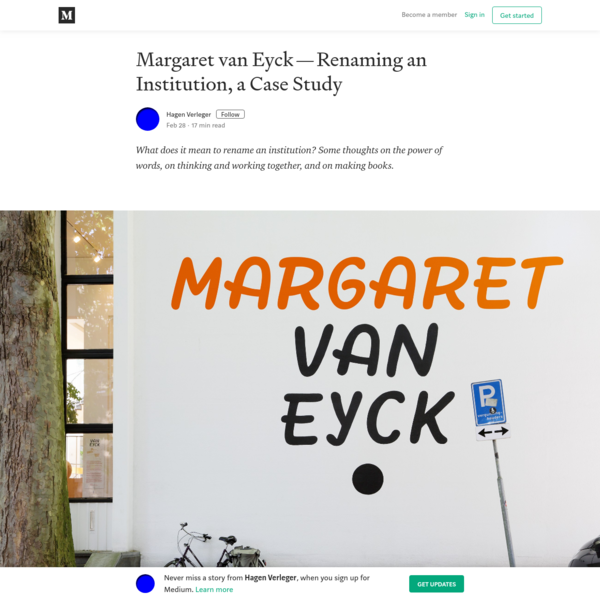 Margaret van Eyck-Renaming an Institution, a Case Study
