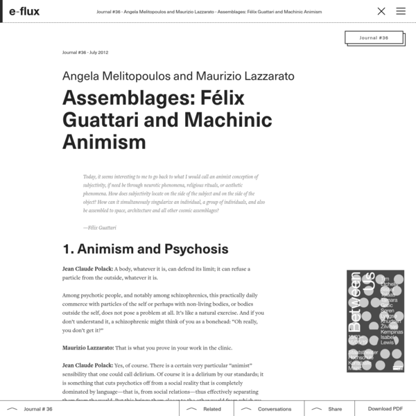 Assemblages: Félix Guattari and Machinic Animism