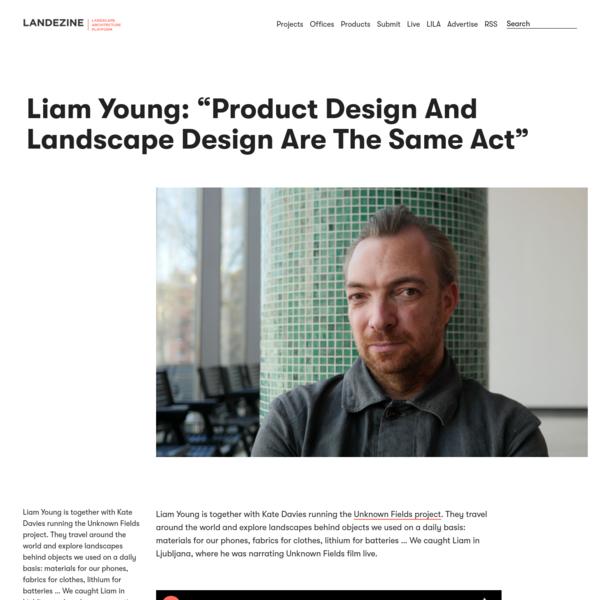 "Liam Young: ""Product Design And Landscape Design Are The Same Act"" "" Landscape Architecture Platform | Landezine"
