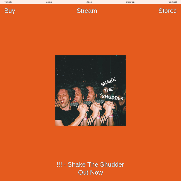 !!! - Shake The Shudder | Music | !!! - Shake The Shudder