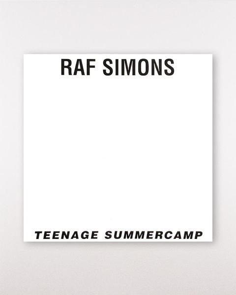Teenage Summercamp  Raf Simons