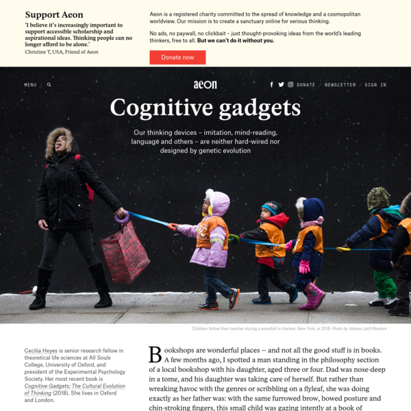 How culture works with evolution to produce human cognition - Cecilia Heyes   Aeon Essays
