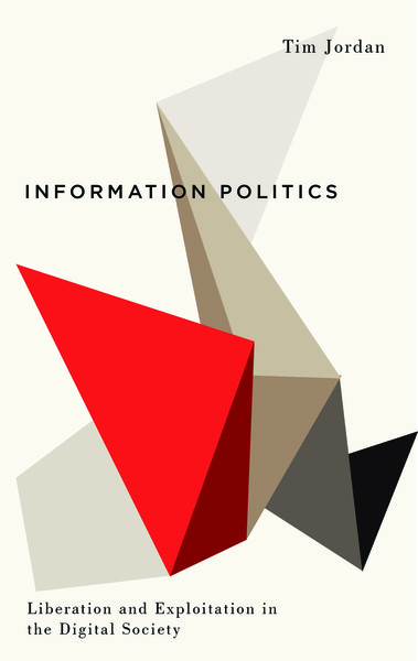 tim-jordan-information-politics-liberation-and-exploitation-in-the-digital-society.pdf