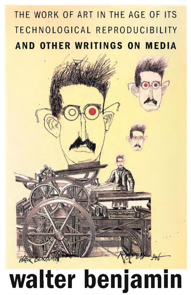 walter-benjamin-the-work-of-art-in-the-age-of-its-technological-reproducibility-and-other-writings-on-media-2.pdf