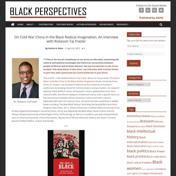 On Cold War China in the Black Radical Imagination: An Interview with Robeson Taj Frazier