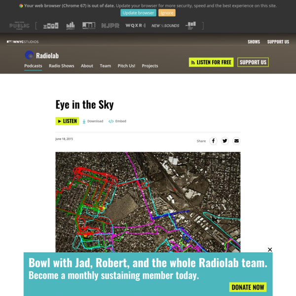 Eye in the Sky | Radiolab | WNYC Studios