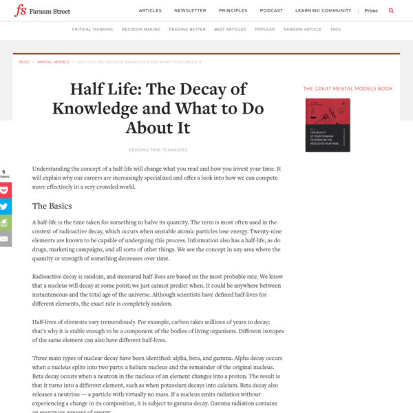 Half Life: The Decay of Knowledge and What to Do About It