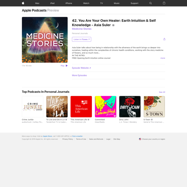 ‎Medicine Stories: 42. You Are Your Own Healer: Earth Intuition & Self Knowledge - Asia Suler on Apple Podcasts