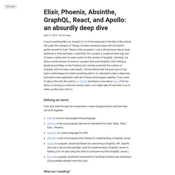 Elixir, Phoenix, Absinthe, GraphQL, React, and Apollo: an absurdly deep dive